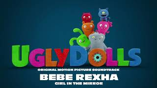 Bebe Rexha – Girl In The Mirror (from the movie UglyDolls) [Official Visualizer]