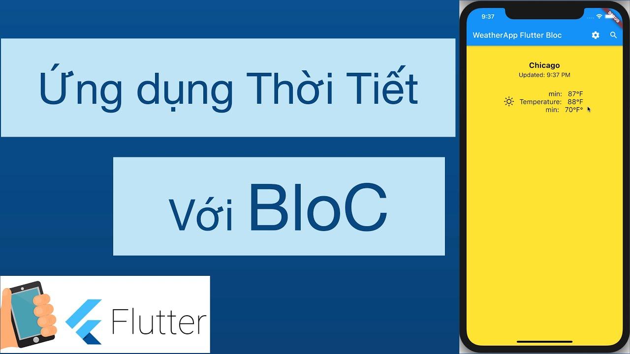 43-Viết ứng dụng thời tiết(Weather App) sử dụng Flutter Bloc(quản lý state), http(gọi api)