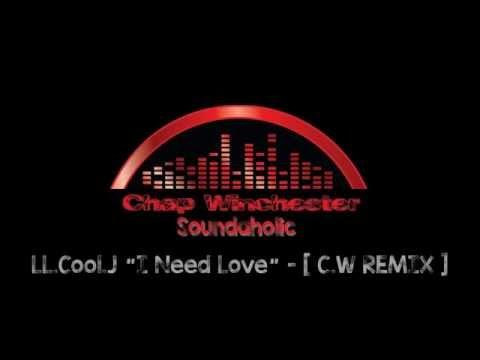 "LL.J ""I Need Love"" [C.W REMIX]"