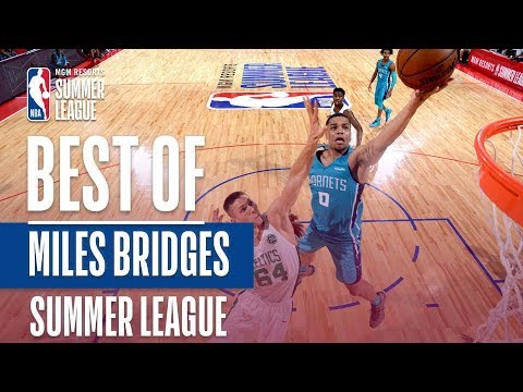 Best Of Miles Bridges | 2018 MGM Resorts Summer League