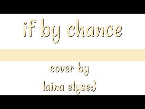 If By Chance - Ruth B. | acoustic cover by laina elyse