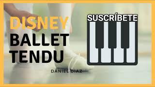 TENDU 7 DISNEY (Ballet music for kids) - [Free Music Ballet Class]
