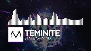 [Dubstep] - Teminite - State of Mind [Free Download]