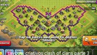 Layouts criativos clash of clans parte 3