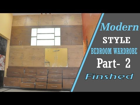 Building Modern Style Bedroom Wardrobe / Cabinets / Cupboard / Almirah - Part-2