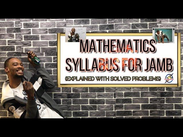Jamb Mathematics Syllabus 2021 (Explained)