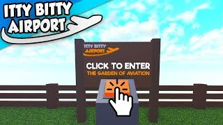 GARDEN OF AVIATION in Roblox Itty Bitty Airport - #7