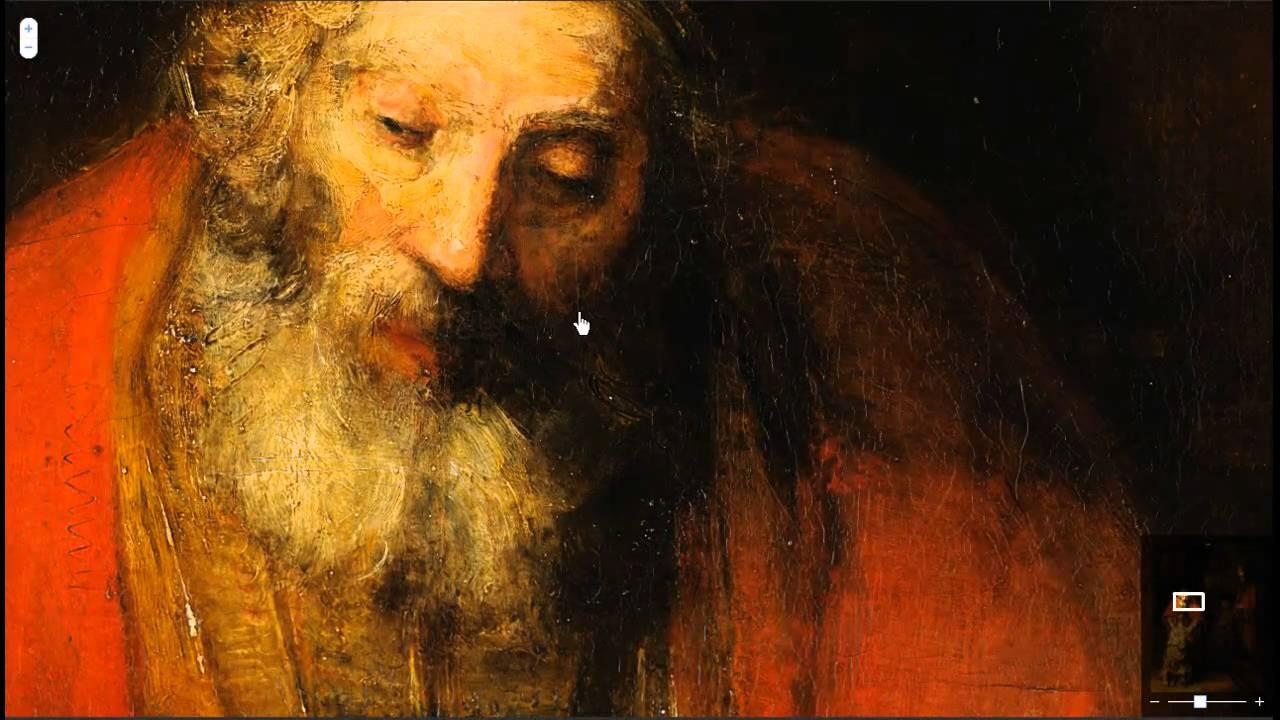 Regreso del Hijo Pródigo de Rembrandt en GoogleArtProject - YouTube