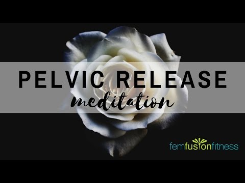 Guided Meditation for Pelvic Floor Relaxation | FemFusion Fitness