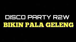 DISCO PARTY R2W RMX by Ade La Muhu
