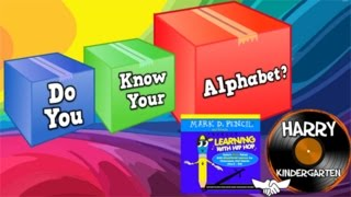 Do You Know Your Alphabet?  (Mark D. Pencil/Harry Kindergarten Music Collaboration!)