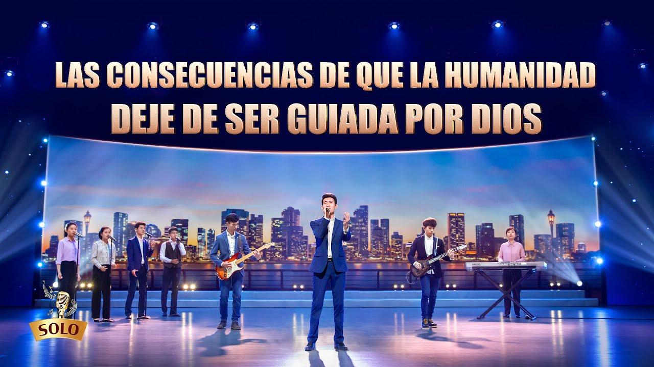 Música cristiana 2020 | Las consecuencias de que la humanidad deje de ser guiada por Dios
