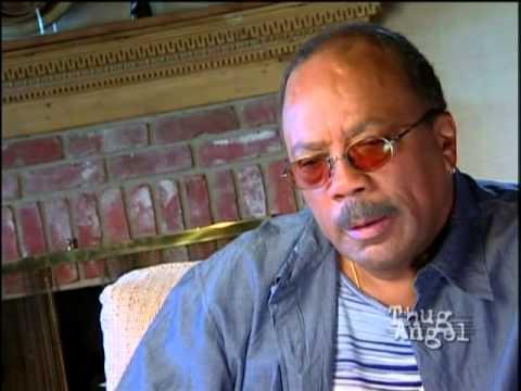 Quincy Jones talks about Tupac