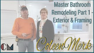 Master Bathroom Remodeling - Part 1 - Exterior & Framing