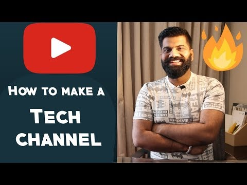 How to make a Tech Channel