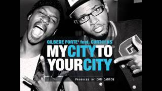 Watch Gilbere Forte My City To Your City video