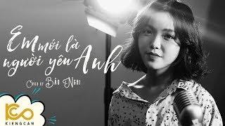 EM MỚI LÀ NGƯỜI YÊU ANH - Acoustic Cover by BẢO NGHI