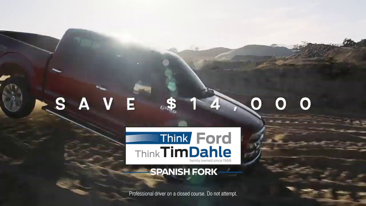 Tim Dahle Ford >> Tim Dahle Ford Special Sales Event On Ford F 150 Trucks Youtube