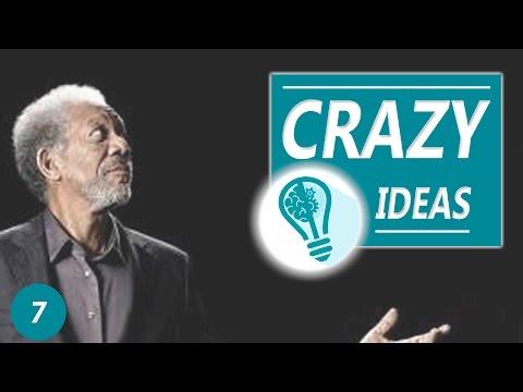 CRAZY IDEAS 7