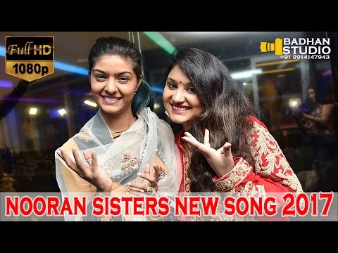 NOORAN SISTERS :- LIVE PERFORMANCE 2017 | TUNG TUNG BAJE | VIDEO HD
