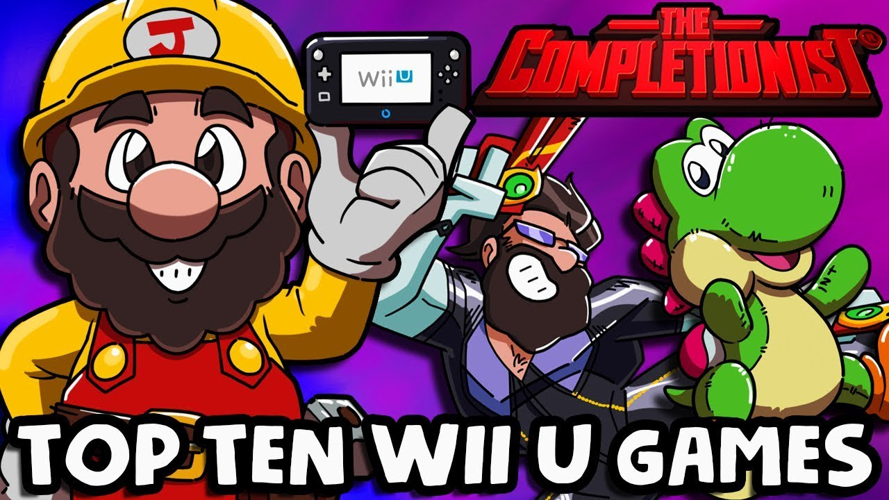Top 10 Wii U Games The Completionist Youtube