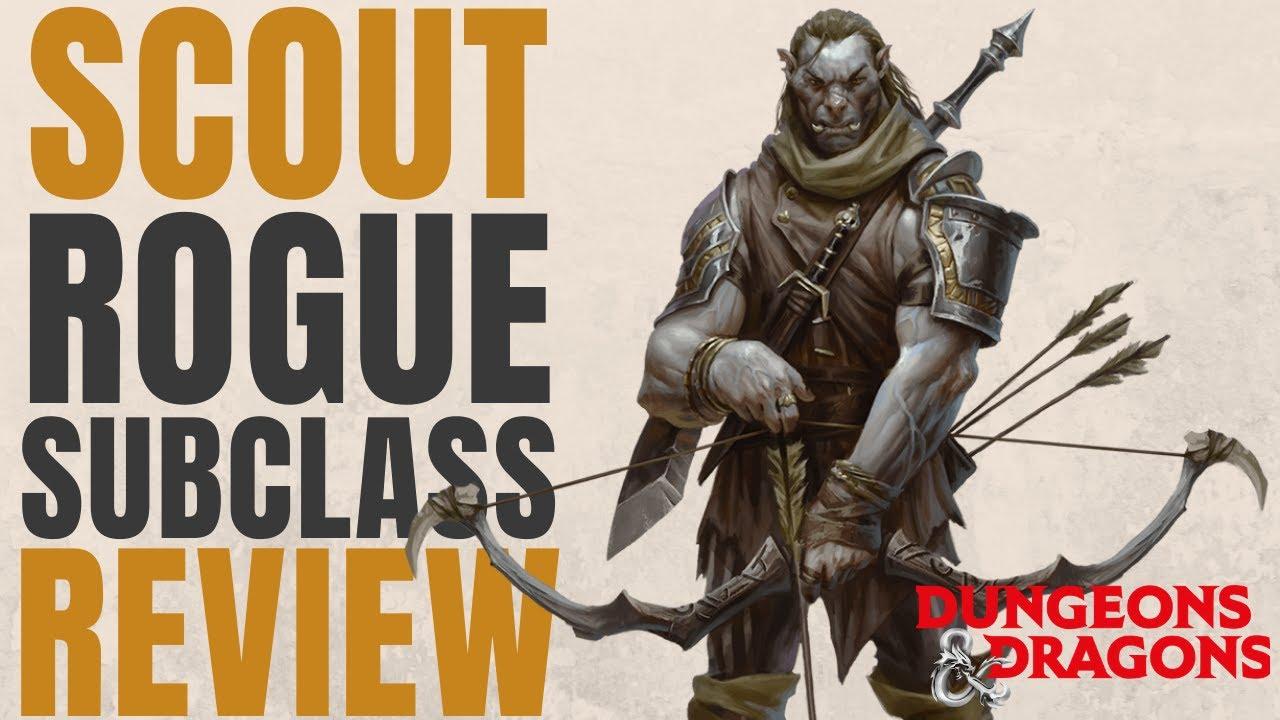 Scout Rogue - D&D 5e Subclass Series - YouTube