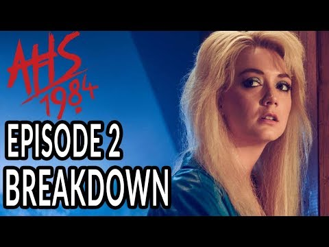 AHS: 1984 Episode 2 Breakdown, Theories, And Details You Missed! |
