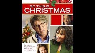 Вот и Рождество / So This Is Christmas (2013)