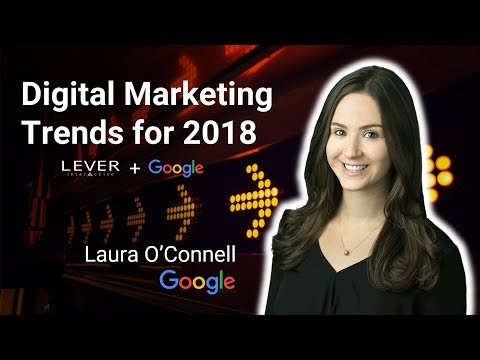 Digital Marketing Trends for 2018 - Google's Laura O'Connell on Data