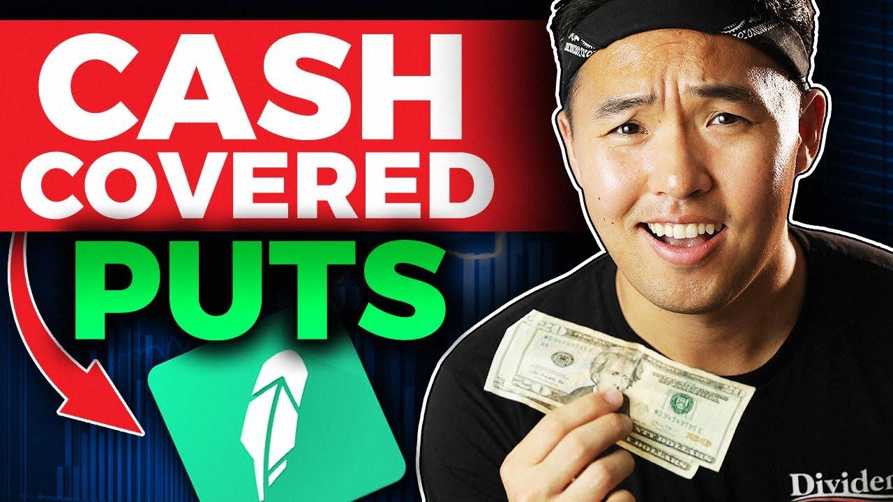 Cash Covered Put (Cash Secured Put): SELLING PUT OPTIONS ON ROBINHOOD