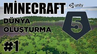 Unity 5 - Minecraft Tarzı Oyun Yapımı - Ders 1- Dünya Oluşturma