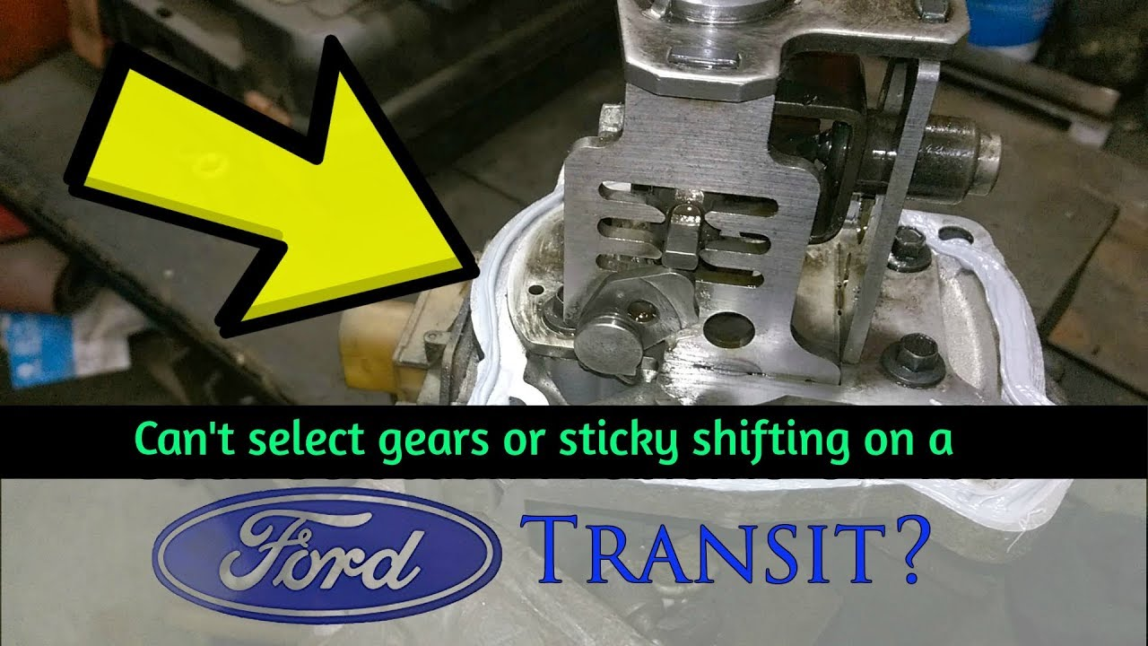 How to A Fix Gear Selection Problem In A    Ford    Transit