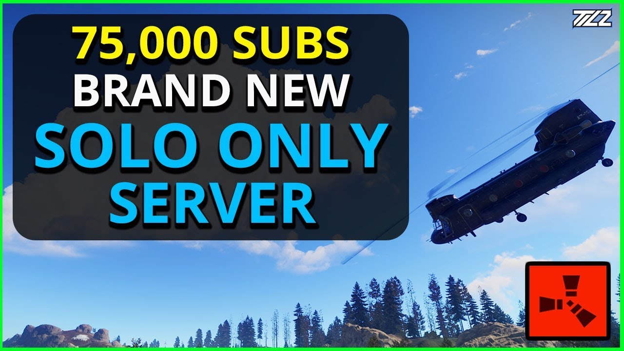 75,000 SUBS! The Perfect SOLO ONLY Rust Server Just For You!