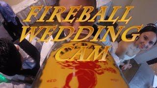Fireball Wedding GoPro Cam