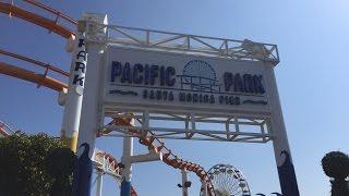 Pacific Park Santa Monica Pier Vlog 17th May 2016