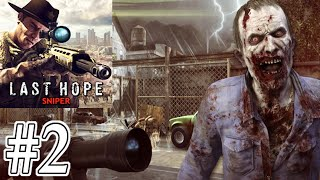 Last Hope Sniper - Zombie War Gameplay #2 - Sniper Vs the Zombies