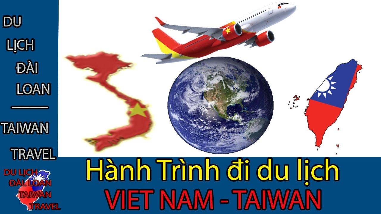 Du lịch Đài Loan - Taiwan travel:Hành Trình du Lịch Việt Nam Đài Loan TẬP 6