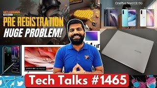 Tech Talks#1465-BGMI政府。 Action Delay?、Realme Laptop Launch、Nord CE 5G Unboxing、Twitter Ban?