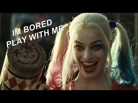 Harley Quinn - I'm bored, play with me (1 Hour Edition)