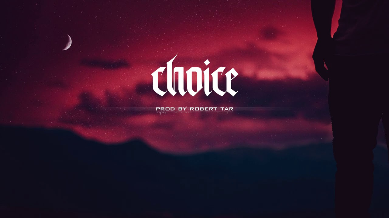 """Choice"" - Chill/Sad Trap Instrumental Beat"