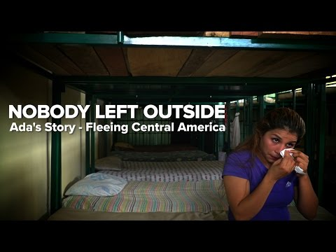 Ada's Story - Fleeing Central America