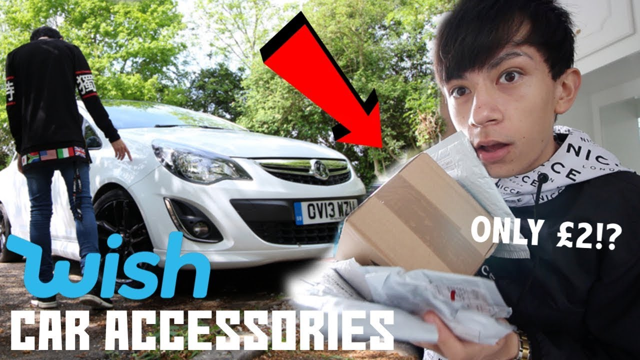 BUYING CHEAP CAR ACCESSORIES FROM WISH!!! (FIRST CAR ACCESSORIES!) - YouTube