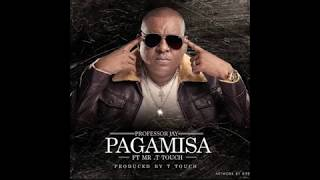 Download lagu Professor Jay Ft Mr T Touch - PAGAMISA