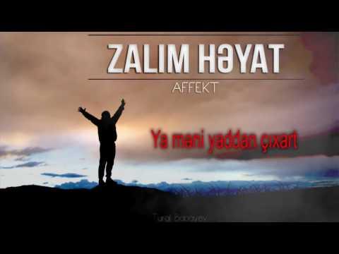 Affekt - Zalim Heyat (Official Music)