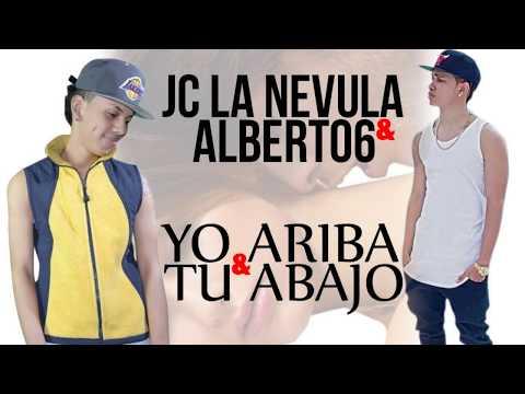 Jc La Nevula - Yo Arriba Y Tu Abajo Ft Albert06 (Official Lyric Video)