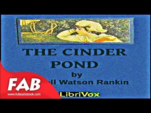 The Cinder Pond Full Audiobook by Carroll Watson RANKIN by Children