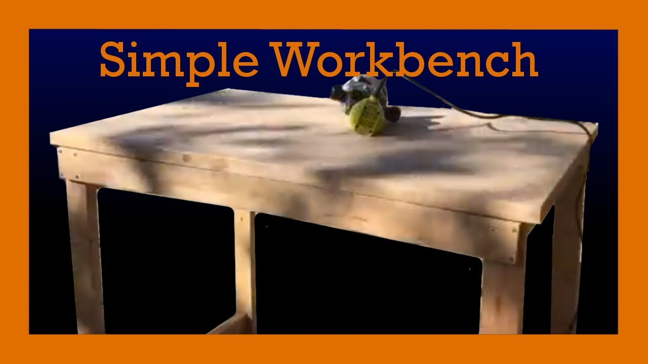 simple workbench for beginners youtube
