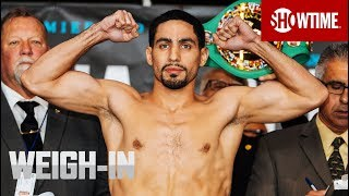 Garcia vs. Porter: Weigh-In | SHOWTIME CHAMPIONSHIP BOXING