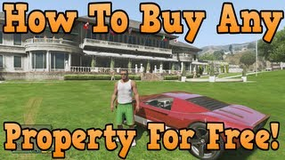 """GTA 5"" How To Buy Any Property For Free! ( Easy Glitch ) (""Grand Theft Auto 5"")"