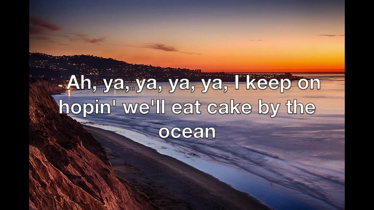 Cake by the ocean lyrics
